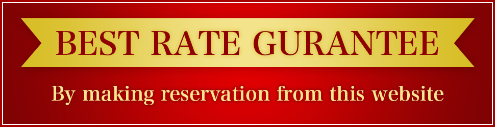 BEST RATE GURANTEE-By making reservation from this website